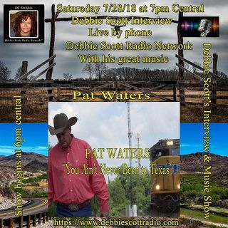 Interview With Pat Waters !!!   7-28-18