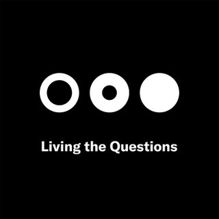 Living the Questions: How can I find my footing in a shifting world?