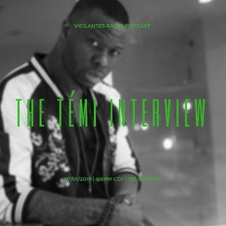 The Témi Interview.