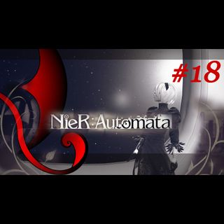 NieR:Automata [ep.0018] seconda parte - Perlustra Foresta - Gameplay Walkthrough (ENG sub.ITA)