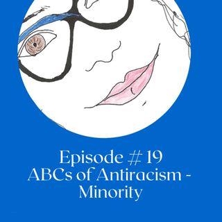 ABCs of Antiracism - Minority