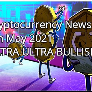 Cryptocurrency News 5th May 2021
