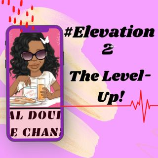 #Elevation 2 The LevelUp!