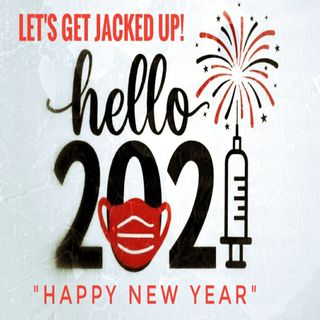 LETS GET JACKED UP! Happy New Year! Hello 2021