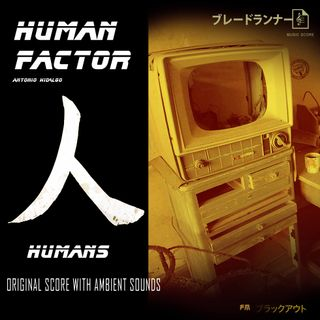 HUMANS - BLADE RUNNER SCORE WITH RAIN AMBIENT