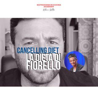 Cancelling Diet - La dieta di Fiorello