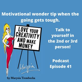 41. Motivational tip for when it gets difficult - Talk to yourself in the 2nd or 3rd person