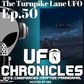 Ep.50 The Turnpike Lane UFO
