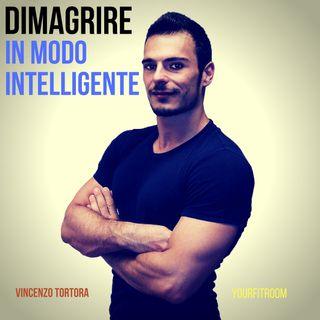 Dimagrire in modo intelligente || Chiaccherata con Vincenzo Tortora.
