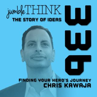 Finding Your Hero's Journey with Chris Kawaja