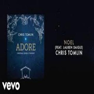 Chris Tomlin ft. Lauren Daigle - Noel