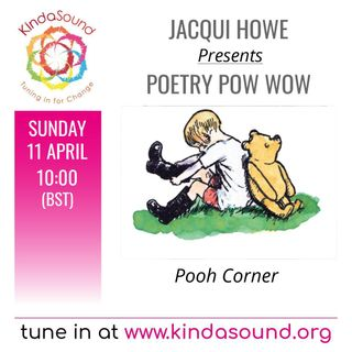 Pooh Corner | Poetry Pow Wow with Jacqui Howe