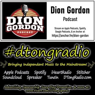 #MusicMonday on #dtongradio - Powered by The Dion Gordon Podcast