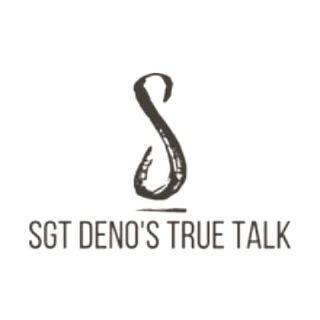 Sgt Deno's True Talk - Episode 2 - Overcoming Adversity