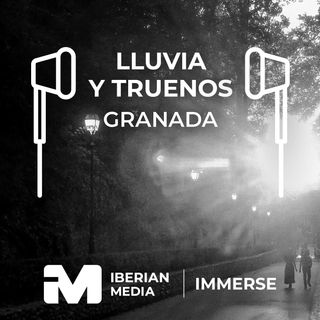 Lluvia y Truenos - Granada