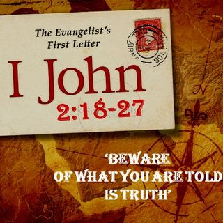 1 John 2:18-27 Beware of the Wolves