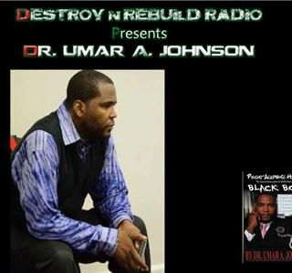 DNR Radio - Dr. Umar Johnson: Changing the Psyche of Negroes