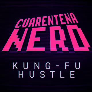 Cuarentena Nerd: Kung-Fu Hustle