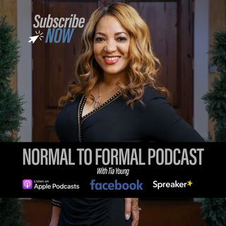 Normal To Formal Episode 1