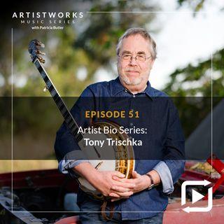 Artist Bio Series: Tony Trischka