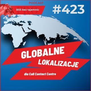 #423 Gdzie na świecie są świadczone usługi Call Contact Centre?