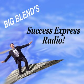 Big Blend Radio: Success Express Business & Career Expo
