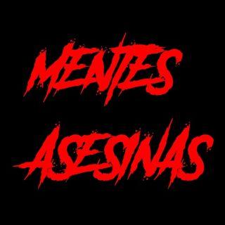 """Mentes Asesinas 19 - Manuel Delgado Villegas """"El Arropiero""""/Cromosoma XYY"""