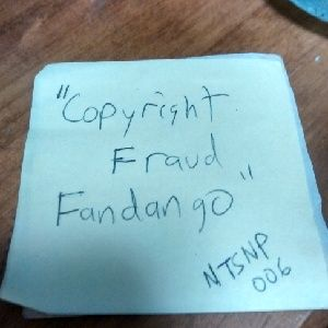 NTSNP 006 - Copyright Fraud Fandango