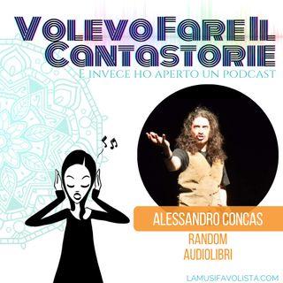 VOLEVO FARE IL CANTASTORIE • Intervista con Alessandro Concas