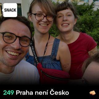SNACK 249 Praha neni Cesko
