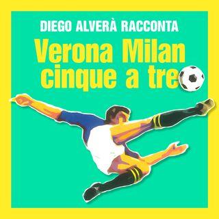 Verona Milan cinque a tre