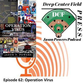 Episode 62: Operation Virus