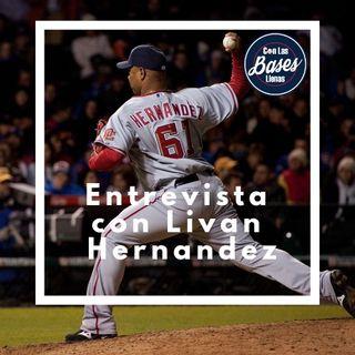 Entrevista con Livan Hernandez y noticias de MLB
