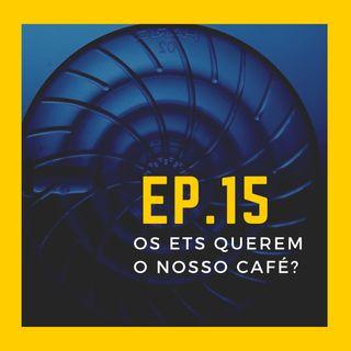 EP.15 - Os ETs querem o nosso café? | Convidado: Ademar Gevaerd - Editor-chefe da Revista UFO