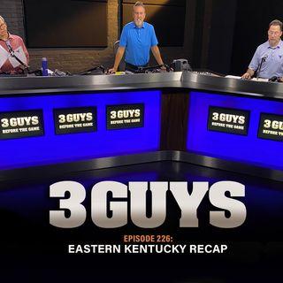 Eastern Kentucky Recap with Tony Caridi, Brad Howe and Hoppy Kercheval