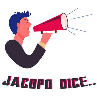JACOPO dice....