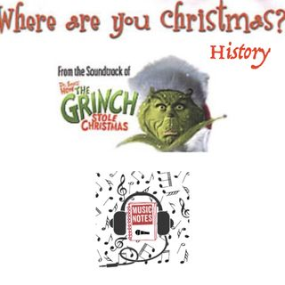 "Episode 63 - ""Where Are You Christmas?"" History"