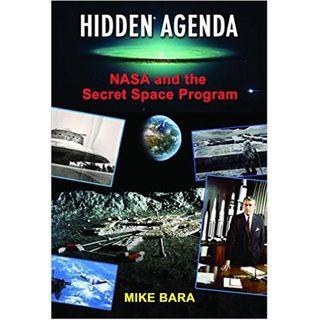 Mike Bara: Hidden Agenda, NASA and the Secret Space Program