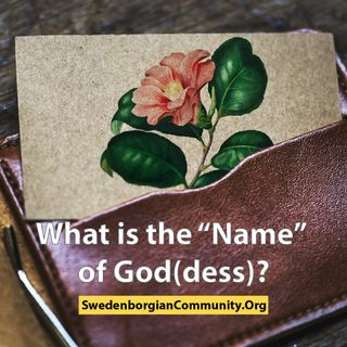 "What is the ""Name"" of God(dess)?"