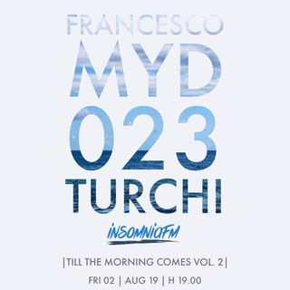 MYD PA 023 | AUG 19 | FRANCESCO TURCHI