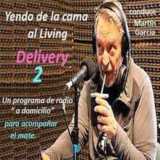 """Yendo Delivery 2- Radio """"a domicilio"""" 15/08/20 con Martín García y gran equipo"""