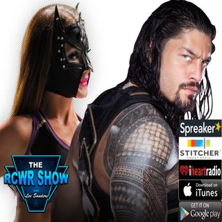 Ep. 548: That SEXY Star Roman Reigns & a Way with Words 8-31-2017