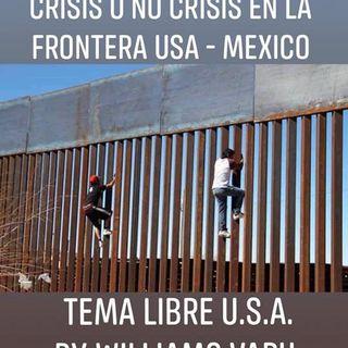 Crisis o no Crisis U.S.A-Mexico.