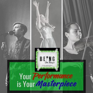 Your Performance is Your Masterpiece