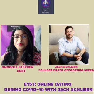 E151: Online Dating During Covid-19 With Zach Schleien
