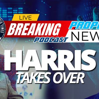 NTEB PROPHECY NEWS PODCAST: It Would Appear That The Transition From Pretend President Joe Biden To Kamala Harris Is Already Well Underway