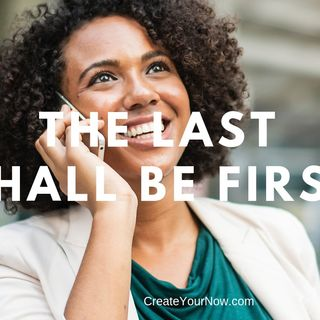 1447 The Last Shall Be First