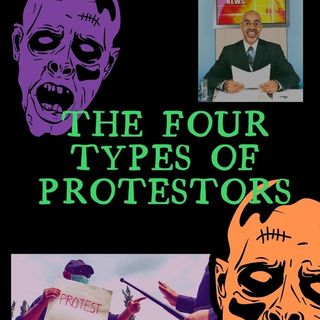 The Four Types of Protestors