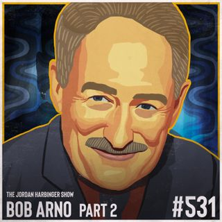 531: Bob Arno   Schooled by the Professor of Pickpocketry Part Two