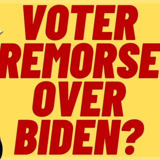 Buyer's Remorse Over Biden?  New Poll Says Yes